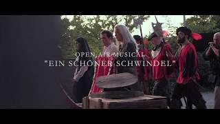 """Open Air Musical """"Ein Schöner Schwindel"""""""