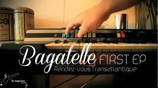 "Bagatelle, VIDEO TEASER ""Rendez-vous Transatlantique EP"" (Jackson version)"