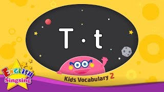Kids vocabulary compilation ver.2 - Words starting with T, t - Learn English for kids
