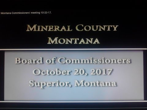 Mineral County Montana Commissioners' meeting 10-20-17.