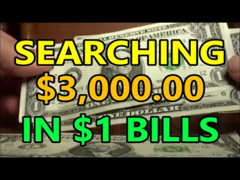 searching $3,000 in $1 ONE DOLLAR BILLS - banknote hunting f