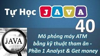 Lập trình Java - 40 Ứng dụng mô phỏng máy ATM P1