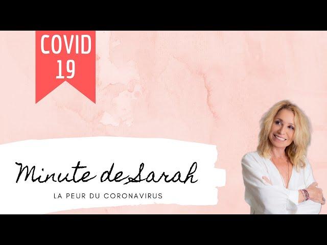 La minute de Sarah : la peur du coronavirus en EFT