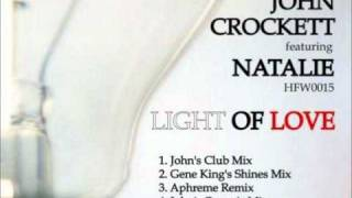 John Crockett Feat. Natalie - Light Of Love (John´s Organic Mix)