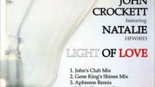 John Crockett Feat. Natalie - Light Of Love (John´s Organic Mix)