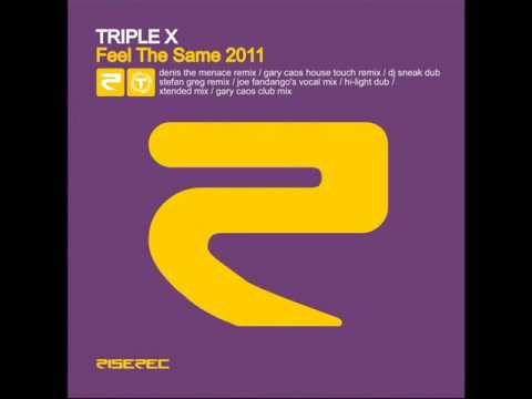 Triple x Feel The Same (stefan greg remix)