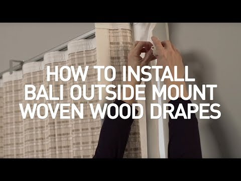 How to Install Bali® Natural Woven Wood Drapes - Outside Mount