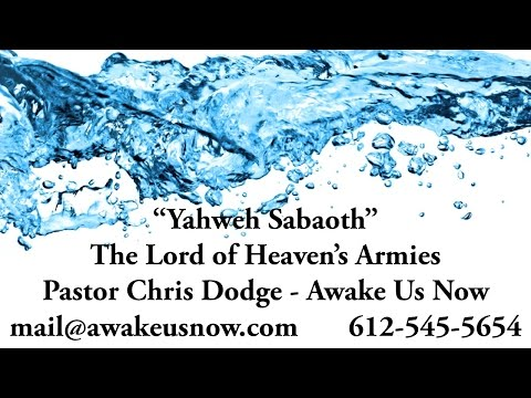 """Yahweh Sabaoth"" - The LORD of Heaven's Armies"