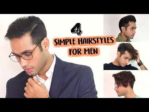 4 Simple Hairstyles For Indian Men With Medium Hair 2018 Youtube
