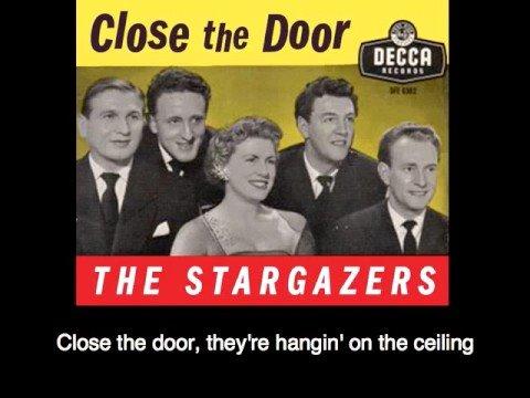 The Stargazers - Close the Door