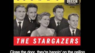 The Stargazers - Close the Door