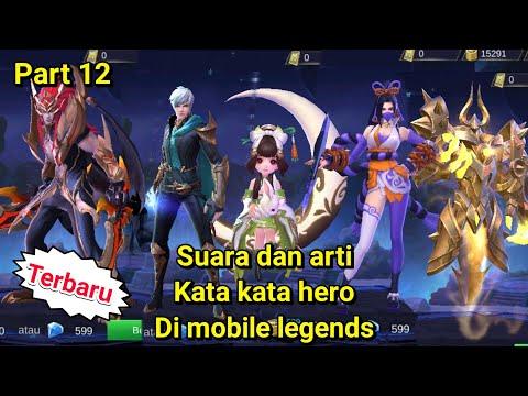 Suara dan arti kata kata hero mobile legends part12-mobile legends