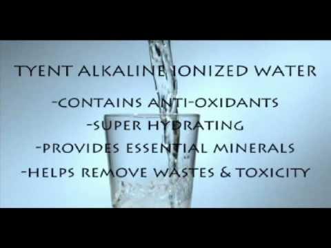 Tyent Alkaline Ionized Water - The Alkaline Water Benefits
