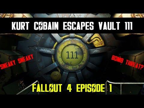 Fallout 4 - Episode 1 - KURT COBAIN ESCAPES VAULT 111