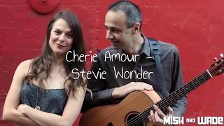 Mish & Wade // Acoustic Duo // Cherie Amour - Stevie Wonder Cover youtube