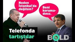 39 39 Erdoğan ile Davutoğlu telefonda kavga etti 39 39