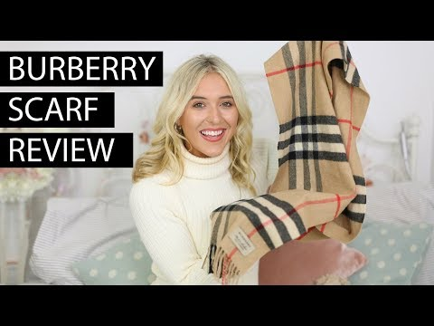 BURBERRY SCARF REVIEW 2019 - BEST LUXURY BUYS