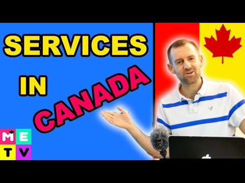 Canadian Immigration ● What Services Do You Get?