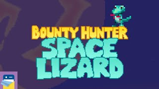Bounty Hunter Space Lizard: iOS / Android Gameplay Part 1 (by Stay Inside Games)