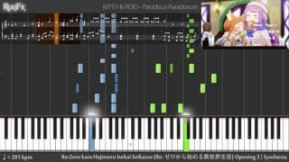 Re:Zero kara Hajimeru Isekai Seikatsu Opening 2 - Paradisus-Paradoxum (Synthesia)