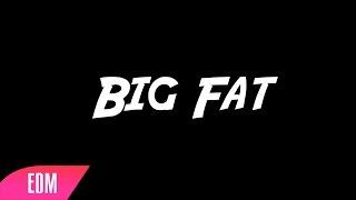 Tonic Ft Tarantula Man Big Fat