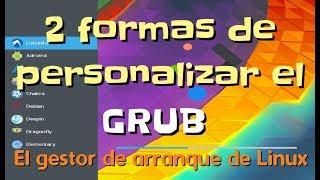 2 Formas fáciles de personalizar el cargador / gestor de arranque  GRUB  2020