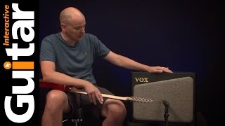 Vox AV30 Amp Review | Issue 44 | Guitar Interactive Magazine
