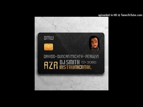instrumental:-dmw-–-aza-ft.-davido,-dancan-mighty-&-peruzzi-(re-prod.-by-dj-smith)