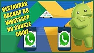 Como Restaurar Backup do WhatsApp Usando o Google Drive - Recupere as Suas Mídias e Mensagens