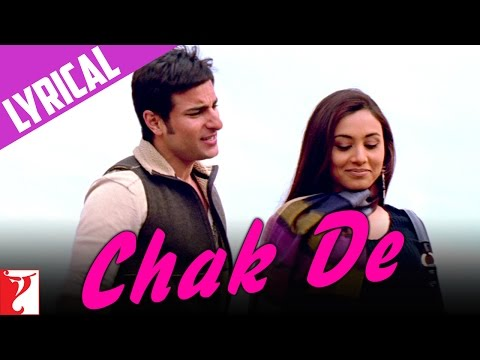 Lyrical: Chak De Song with Lyrics   Hum Tum   Saif Ali Khan   Rani Mukerji   Prasoon Joshi