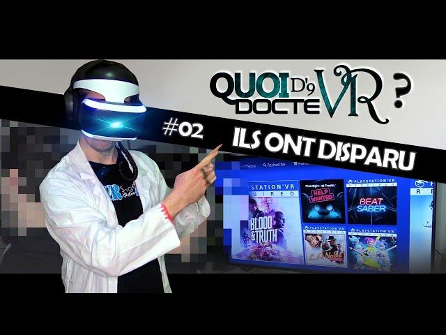 Quoi d'neuf docteVR #02 : ILS ONT DISPARU... | VR Singe