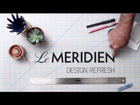 Le Méridien: Brand Design Refresh