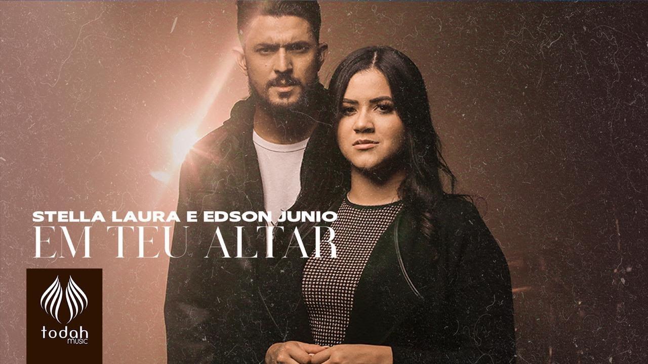 Stella Laura e Edson Junio | Em Teu Altar [Clipe Oficial]