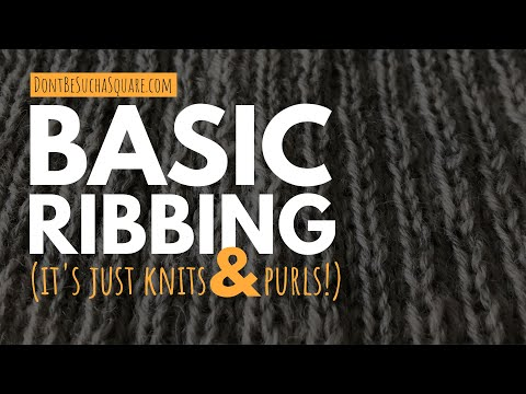 Basic rib knit stitches – FULL TUTORIAL – How to cast on stitches, knit ribbing and bind off