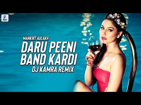 Daru Band (Remix) | Daru Peeni Band Kardi | Mankirt Aulakh | DJ Kamra | New Punjabi Viral Song