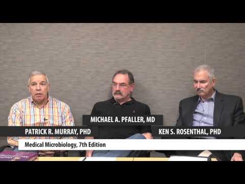 "Patrick Murray, PhD, Ken Rosenthal, PhD & Michael Pfaller, MD Discuss ""Medical Microbiology"""