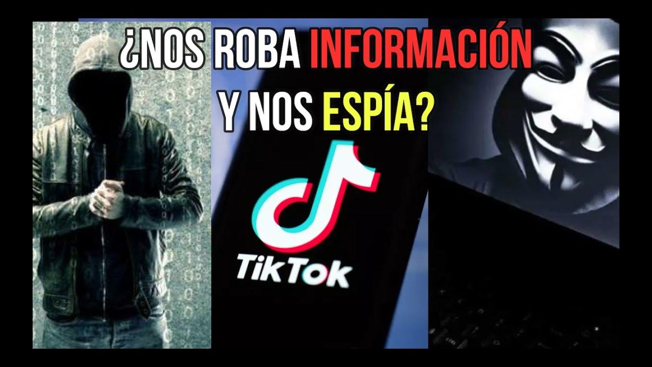 ¿Tik Tok Roba Información y Nos Espía?