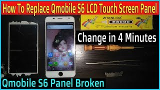 How To Replace Qmobile S6 Touch Screen Panel LCD