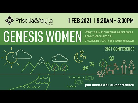 P&A: Genesis Women: Why the patriarchal narratives aren't patriarchal (Part 1) (Gary and Fiona M...