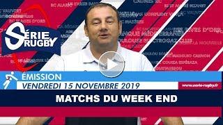 Emission Série Rugby Vendredi 15 Novembre  19