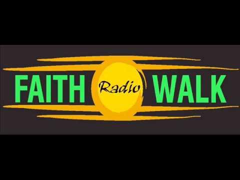 Faith Walk Radio - Senator Norman Sanderson and Pastor Andre Gorham