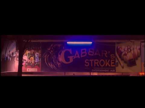 GABBAR'S STROKE ....The Ultimate Entertainment HUB...
