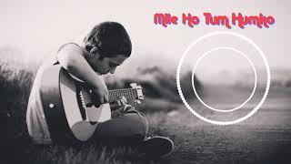 Mile Ho Tum Humko Ringtones | Instrumental ringtones free download