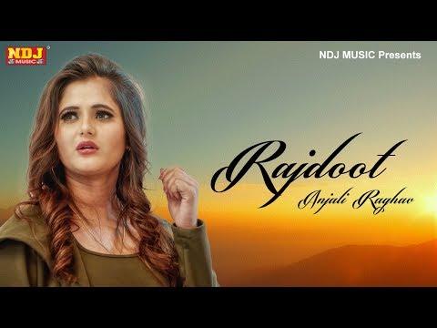 RAJDOOT | Anjali Raghav | Akkash Jangra | Nikhil Kathuria | New Haryanvi DJ Songs 2019 | NDJ Music