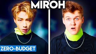 K-pop With Zero Budget!  Stray Kids - Miroh