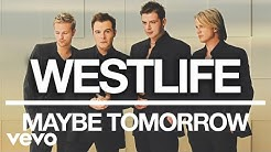 Download Westlife - Maybe Tomorrow mp3 or mp4 free