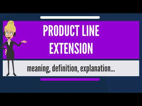 What is PRODUCT LINE EXTENSION? What does PRODUCT LINE EXTENSION mean?