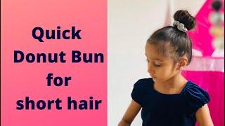 Quick Donut Bun for short hair!