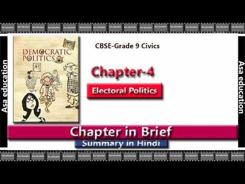 Ch 4 Electoral Politics (Political Science, CBSE, Grade 9) Chapter in Brief/ Summary in Hindi