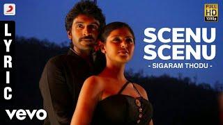 Sigaram Thodu - Scenu Scenu Lyric | Vikram Prabhu, Monal | D. Imman